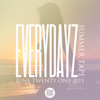 EVERYDAYZ SUMMER TAPE cover art