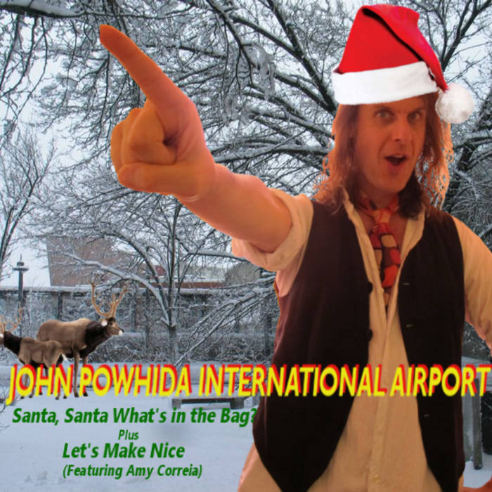 Santa, Santa, What's in the Bag? b/w Let's Make Nice cover art