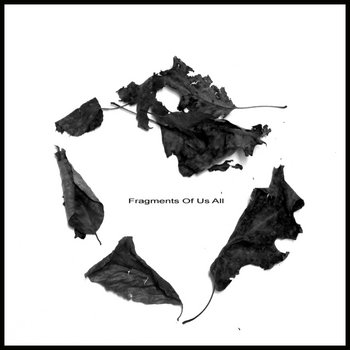 Fragments Of Us All EP cover art