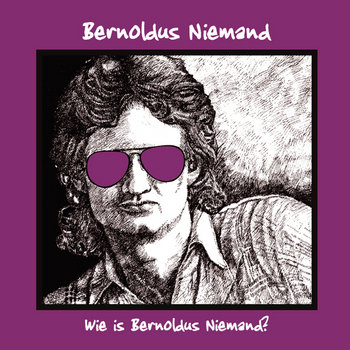 Wie Is Bernoldus Niemand cover art