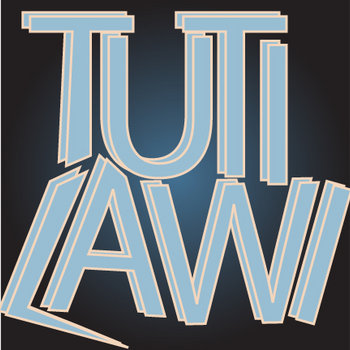 T U T i L A W I cover art
