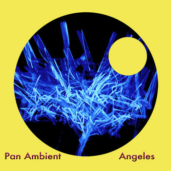 Various Artists - Pan Ambient Angeles cover art