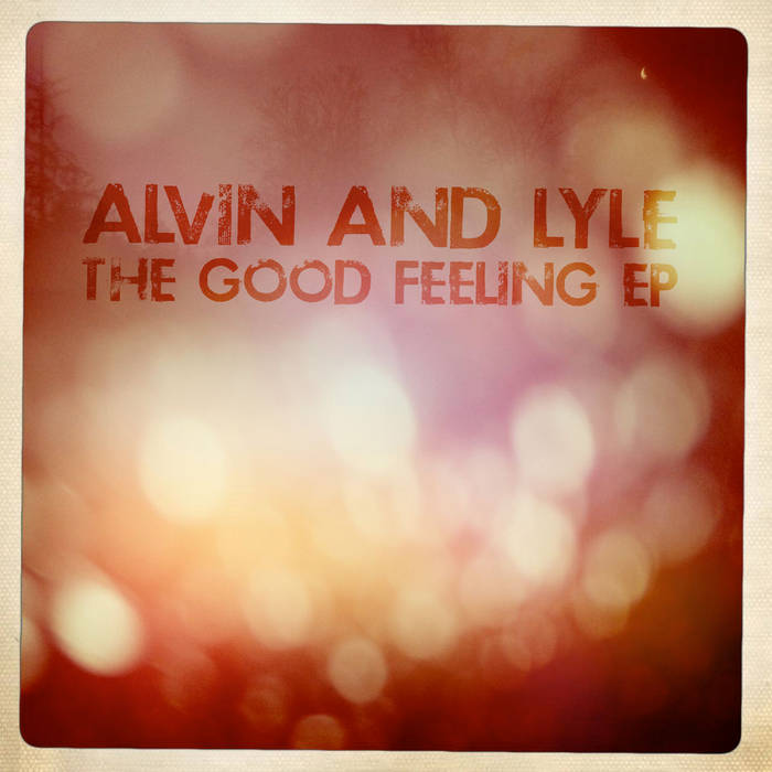 The Good Feeling EP cover art