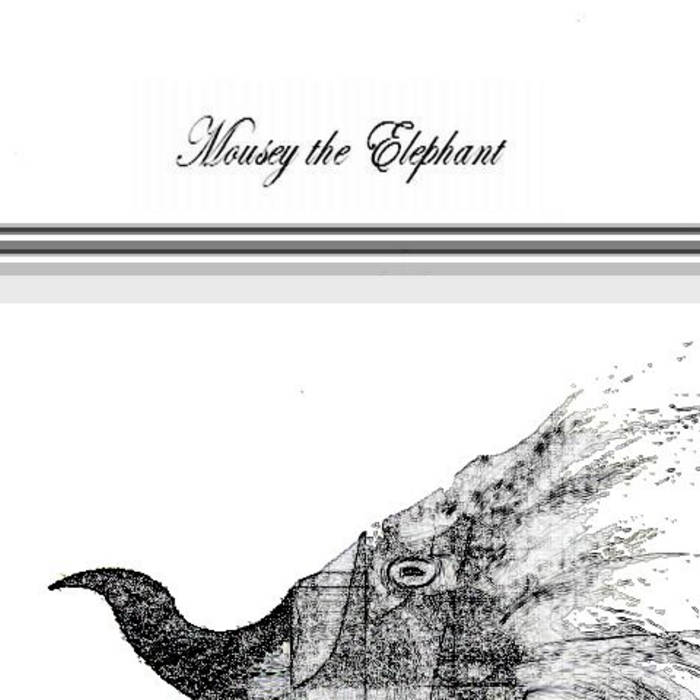 Mousey The Elephant cover art