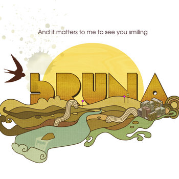 bRUNA - And it matters to me to see you smiling cover art