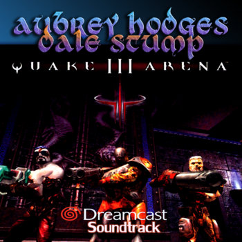 Quake 3 Arena Dreamcast: Official Soundtrack cover art