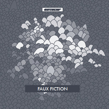 Faux Fiction cover art