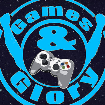 Games & Glory cover art