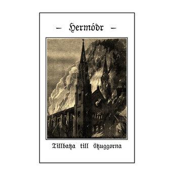 Hermodr - Tillbaka Till Skuggorna [single] (2013)