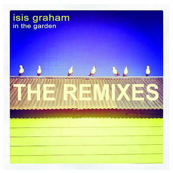 In The Garden - The Remixes EP cover art