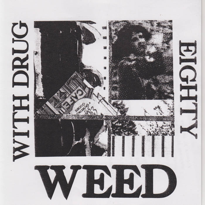 "With Drug c/w Eighty 7"" cover art"