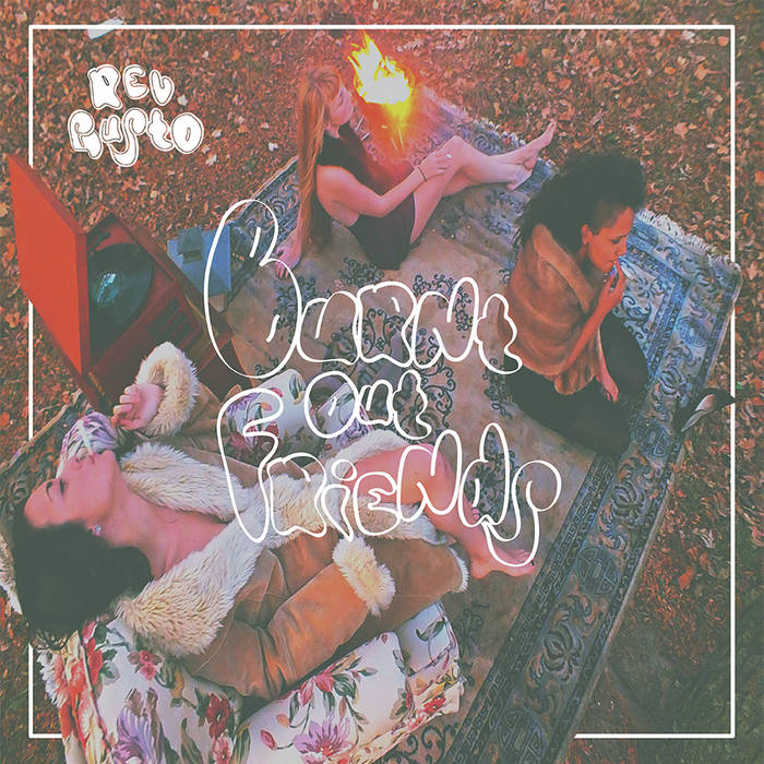 Rev Gusto - Burnt Out Friends cover art