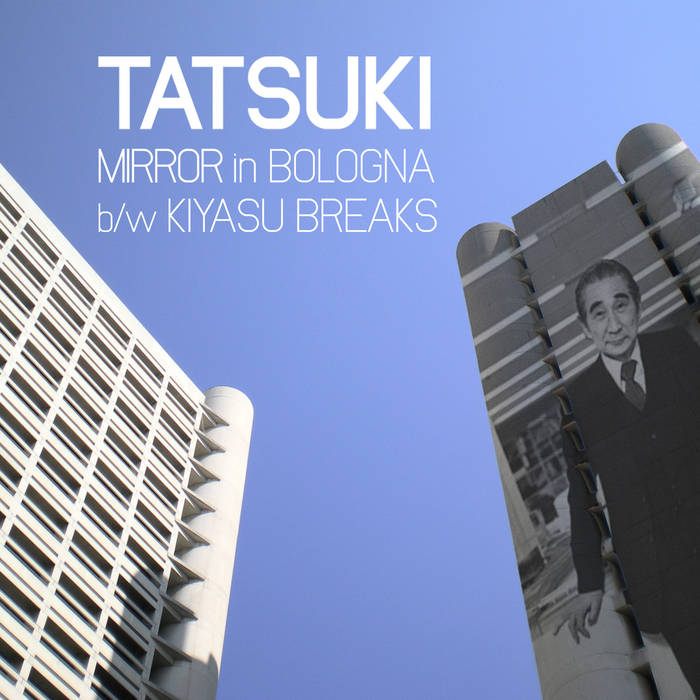 Mirror In Bologna / Kiyasu Breaks cover art