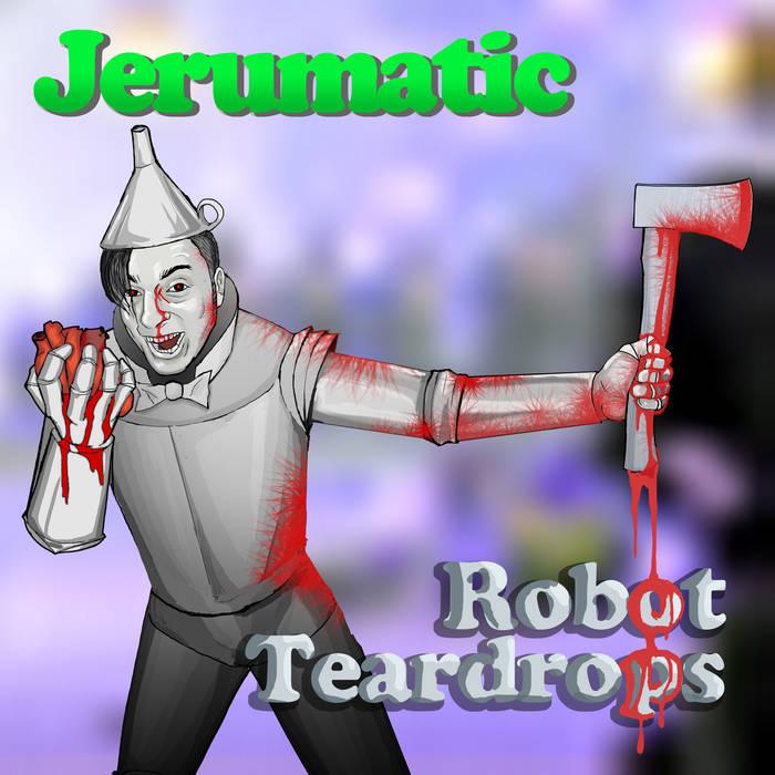 Robot Teardrops cover art