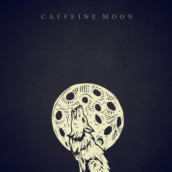 Caffeine Moon cover art