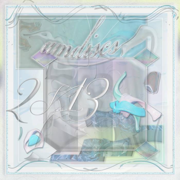 ∜♡MDISCS 2K13 - 2013 (AMD2K13) cover art