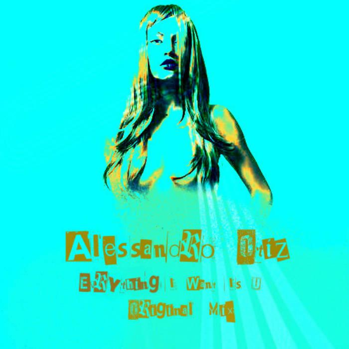 Evrything I Want Is U (Original Mix) cover art