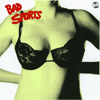 Bad Sports - Bras cover art
