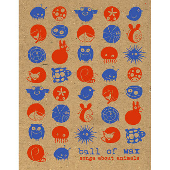 Ball of Wax Volume 37: Songs about Animals cover art