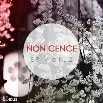 NONCENCE Vol. 2 - Cence cover art
