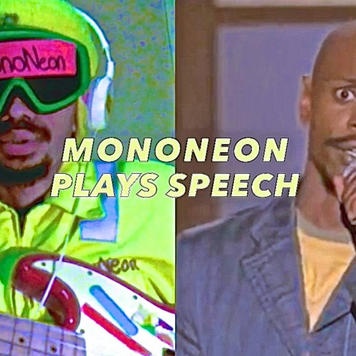 MonoNeon Plays Speech cover art
