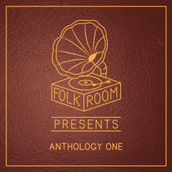 Folkroom Presents: Anthology One cover art