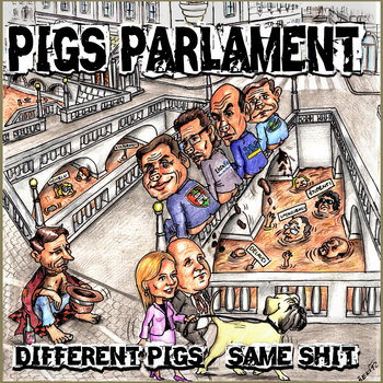 Different Pigs, Same Shit cover art
