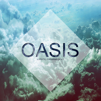 Oasis: A LYFSTYL & Hearing Gold Compilation cover art