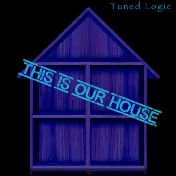 This Is Our House - Single cover art