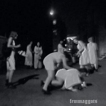 femmaggots cover art