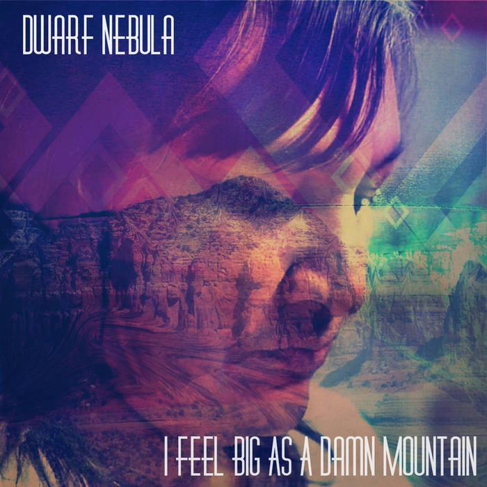 I Feel Big As A Damn Mountain cover art