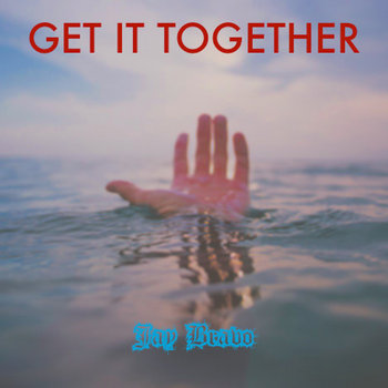 Get It Together (Demo) ['09] (Prod. By Jay Bravo) cover art