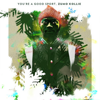 You're A Good Sport, Zumo Kollie cover art