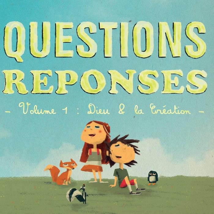 Questions et réponses - Vol 1, Dieu et la création cover art