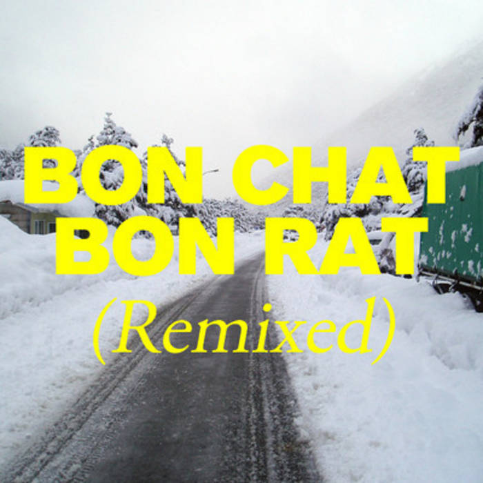 Bon Chat, Bon Rat Remixed cover art
