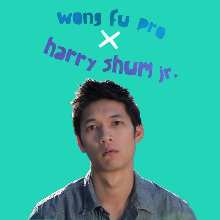 Wong Fu/Harry Shum Shorts cover art