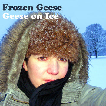 Geese on Ice cover art