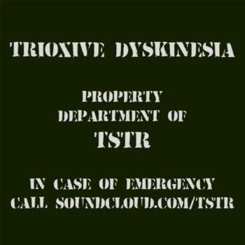 Trioxive Dyskinesia cover art