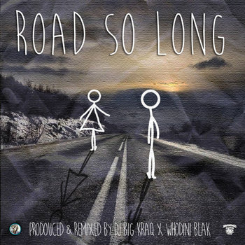 Whodini Blak - Road So Long (Remix) - DJ Big KraQ cover art