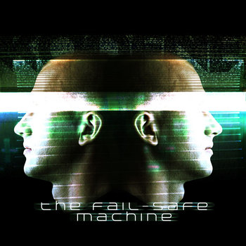 The fail-safe machine E.P. cover art