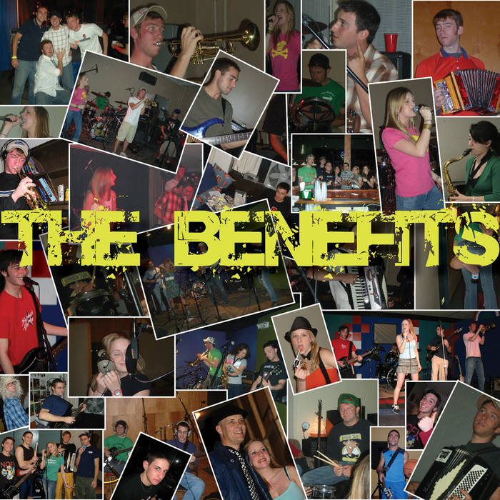 THE BENEFITS (2003-2006...and one show in 2007) cover art