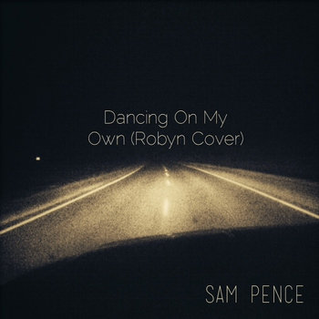 Dancing On My Own (Robyn Cover) cover art