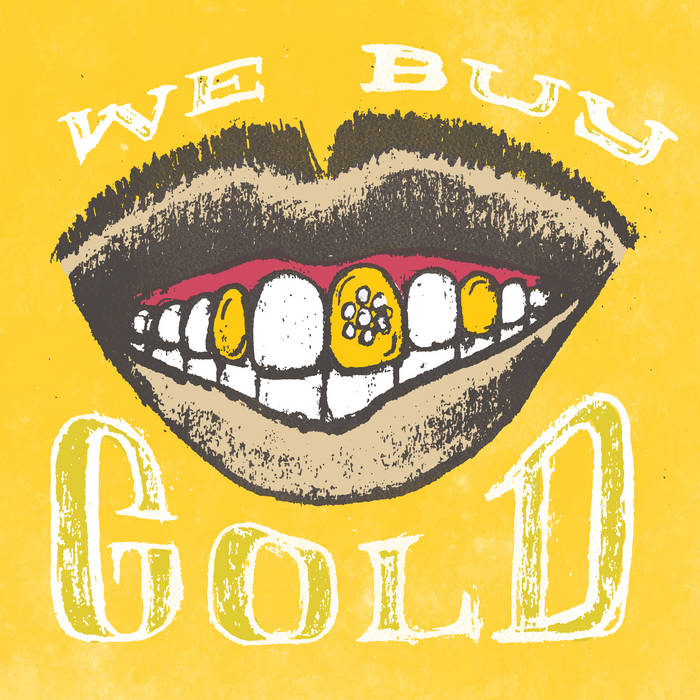 We Buy Gold cover art