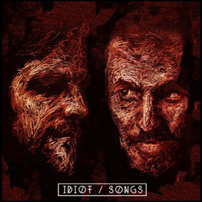 Idiot Songs cover art