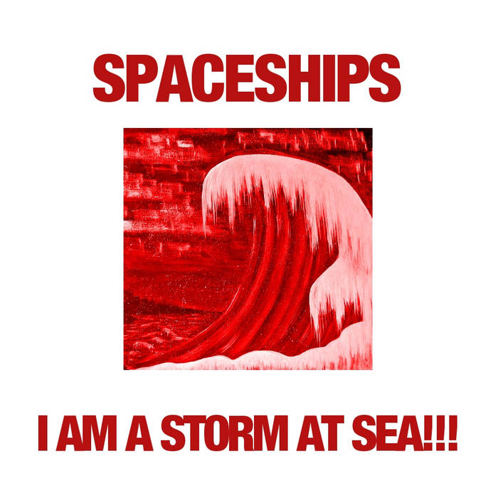 I Am A Storm At Sea!!! cover art
