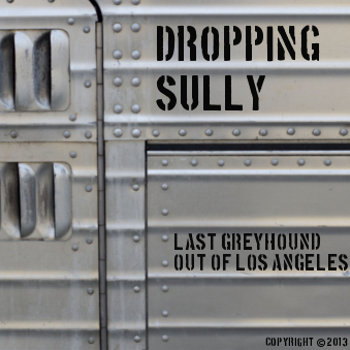 Last Greyhound Out of Los Angeles (Digital 45) cover art