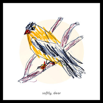 Softly, Dear cover art