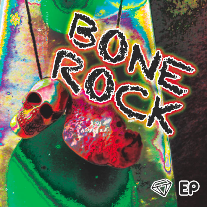 Bone Rock EP cover art