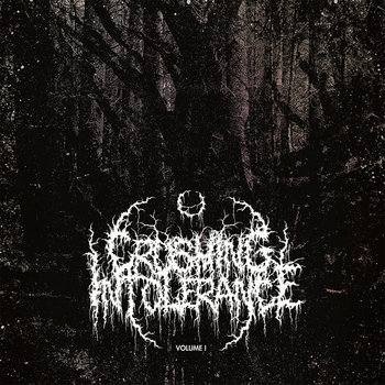 Crushing Intolerance Volume 1 cover art