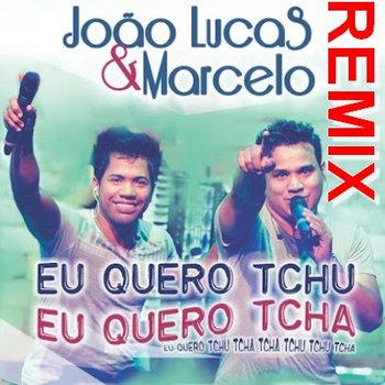 EU QUERO TCHU EU QUERO TCHA (REMIX) DJ WUMILLER cover art